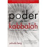 El Poder De La Kabbalah Yahuda Berg 13 Principios