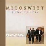 Playback Melosweet - Providência [original]