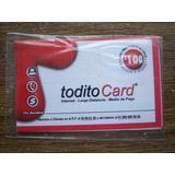 2 Tarjetas Todito Card. 100 Y 40 Pesos, Nuevas, Jamás Usadas