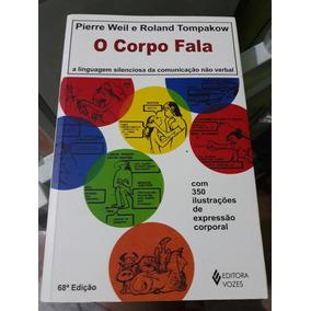 O Corpo Fala (linguagem Corporal)