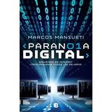 Libro Paranoia Digital De Marcos Mansueti