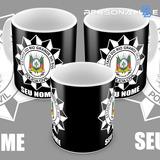 Caneca Policia Civil Rio Grande Do Sul Pc-rs Com Seu Nome
