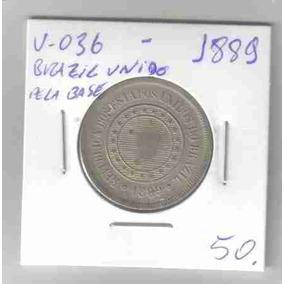 6800 Moeda Brasil Unido Pela Base (100 Réis ) V-036