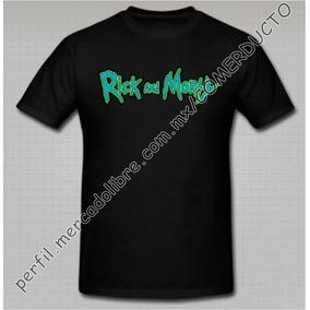 Playera Rick And Morty Playeras Rick And Morty Zvgu