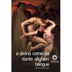 A Divina Comédia - Edição Bilingue