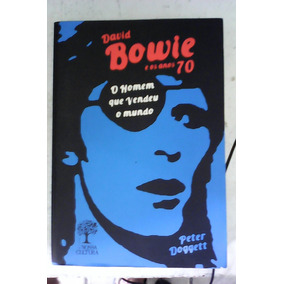 David Bowie E Os Anos 70