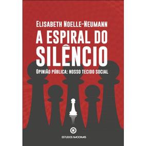 Espiral Do Silencio, A