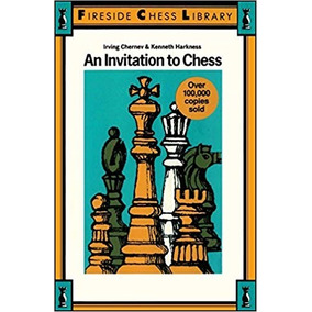 An Invitation To Chess [una Invitación Al Ajedrez]