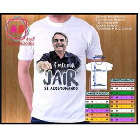 Camiseta Melhor Jair Se Acostumando Calçados Roupas E Bolsas No