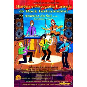 Livro História E Discografia Ilustrada Do Rock Instrumental