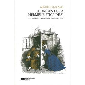 El Origen De La Hermeneutica De Si. Conferencia De Dartmouth