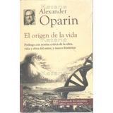 El Origen De La Vida / Alexander Oparin / Libro Escolar