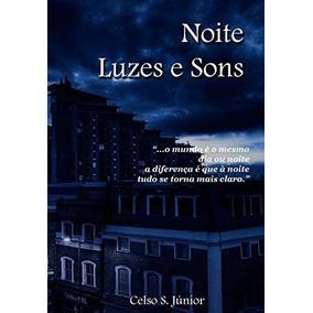 Livro De Poesias: Noite, Luzes E Sons (frete Grátis-brasil)