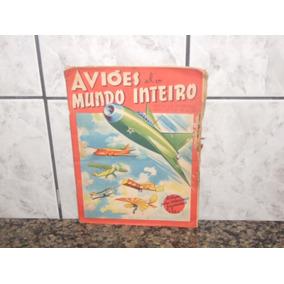 Albúm Aviões Do Mundo Inteiro! Falta A Figurinha Nº 100