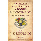 Libro Animales Fantasticos Y Donde Encontrarlos En Pdf