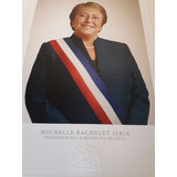Michelle Bachelet Jeria Foto Presidencial Escritorio