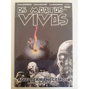 Os Mortos Vivos N° 9 Aqui Permanecemos - Ed. Hq Maniacs
