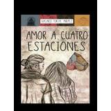 Amor A Cuatro Estaciones Pack 3
