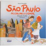 Livro: São Paulo De Colina A Cidade Amir Piedade