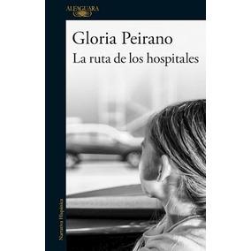 Libro La Ruta De Los Hospitales De Gloria Peirano