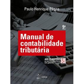 Manual De Contabilidade Tributária, 9ª Edição