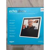 Echo Show (alexa) Inteligente