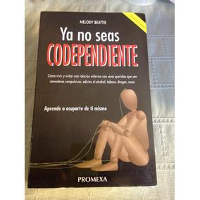 gratis el libro ya no seas codependiente