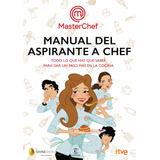 Manual Del Aspirante A Chef - Masterchef