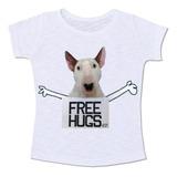 Camiseta Baby Look Manga Curta Free Hugs Bull Terrier