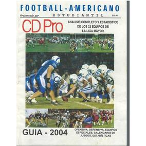 Futbol Americano Guia De Prensa Cdpro Liga Mayor 2004 7855fe99be5