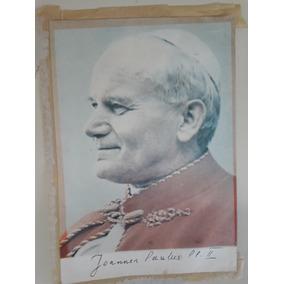 Firma Autografo Del Papa Juan Pablo Ii ... Unica!! Reliquia