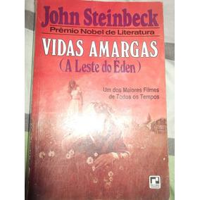 Vidas Amargas (a Leste Do Éden) - John Steinbeck