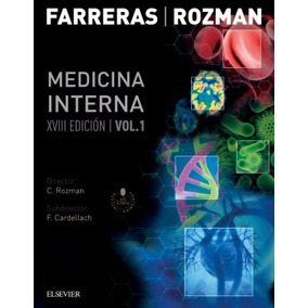 Medicina Interna - Farreras Rozman - 18° Edición - 2 Tomos