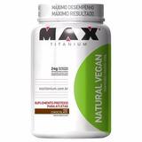 Natural Vegan 500g - Sabores - Max Titanium - Frete Grátis -