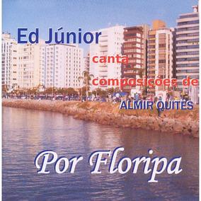 Ed Junior Canta Composições De Almir Quites