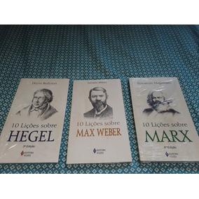 Coleção - 10 Lições Sobre/ Hegel, Max Weber E Marx