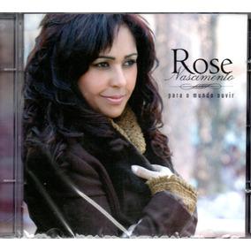 Cd Rose Nascimento - Para O Mundo Ouvir