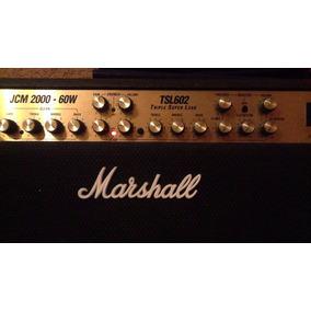 Amplificador A Tubos Marshall Jcm2000 Tsl602 Combo...(new)