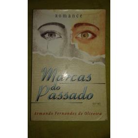 Livro. Marcas Do Passado. Armando Fernandes Oliveira. L20