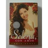 Para Selena Con Amor Libro Nuevo Edicion Aniversario