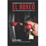 Libro Entrenamiento Práctico De Resistencia Para El Boxeo