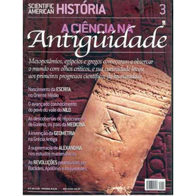Scientific American História N° 03 A Ciência Na Antiguidade