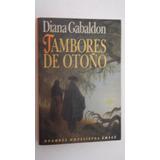 Tambores De Otoño, Diana Gabaldon
