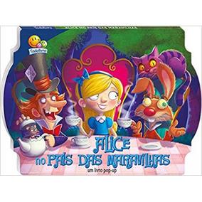 Contos Clássicos - Pop-up - Alice No País Das Maravilhas -