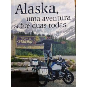 Viagem De Moto Ao Alaska