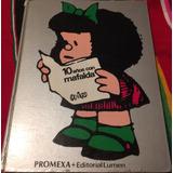 Libro 10 Años Con Mafalda- Quino 1973 - Segedicion