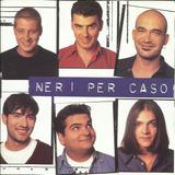 Neri Per Caso - Viva La Mamma