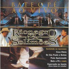 Cd Rionegro E Solimões - Bate O Pé Ao Vivo