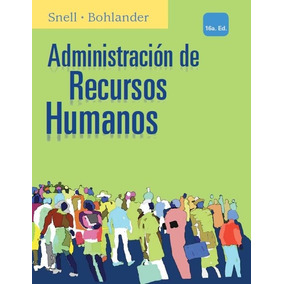 16ed Administración De Recursos Humanos/snell/bohlander