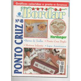 Revista Arte De Bordar Ponto Cruz N° 48- Frete Gratis
